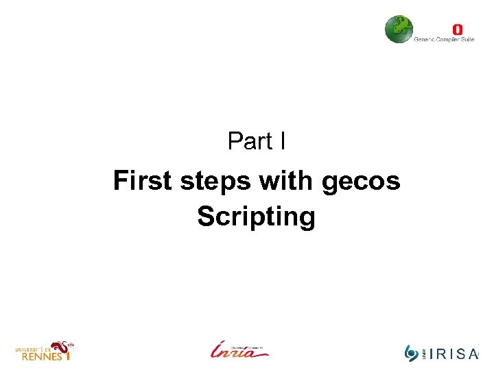 Part I First steps with gecos Scripting