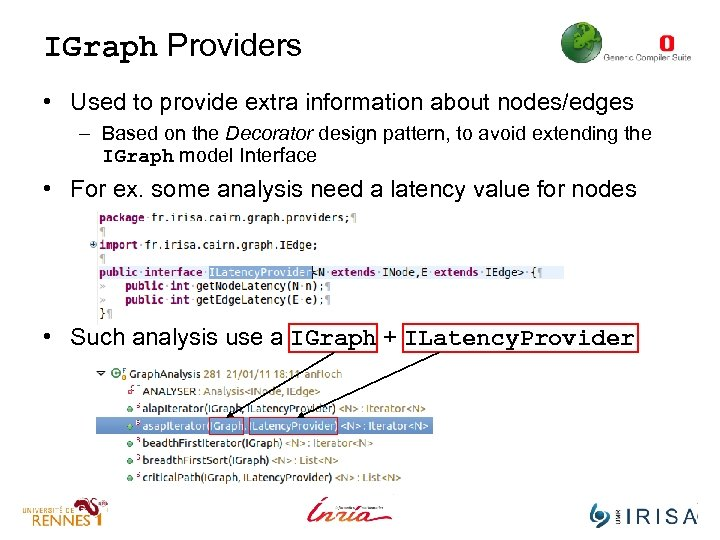IGraph Providers • Used to provide extra information about nodes/edges – Based on the