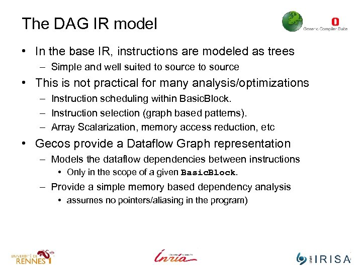 The DAG IR model • In the base IR, instructions are modeled as trees