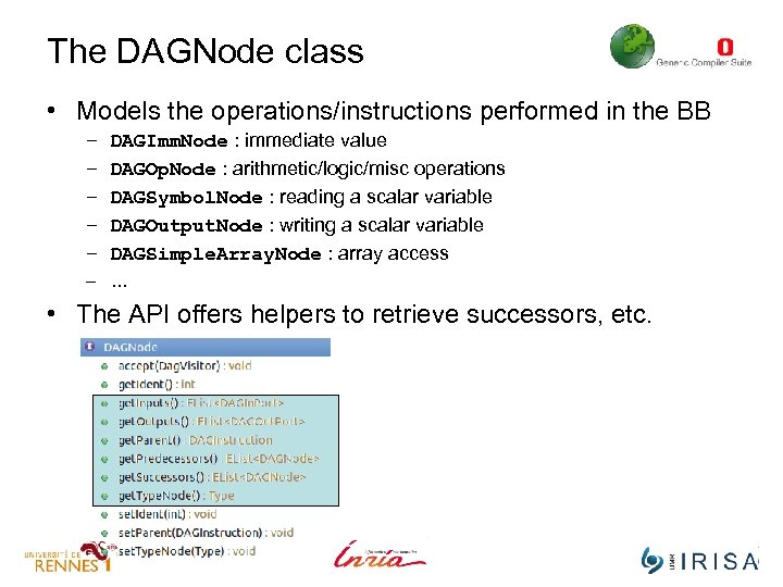 The DAGNode class • Models the operations/instructions performed in the BB – – –
