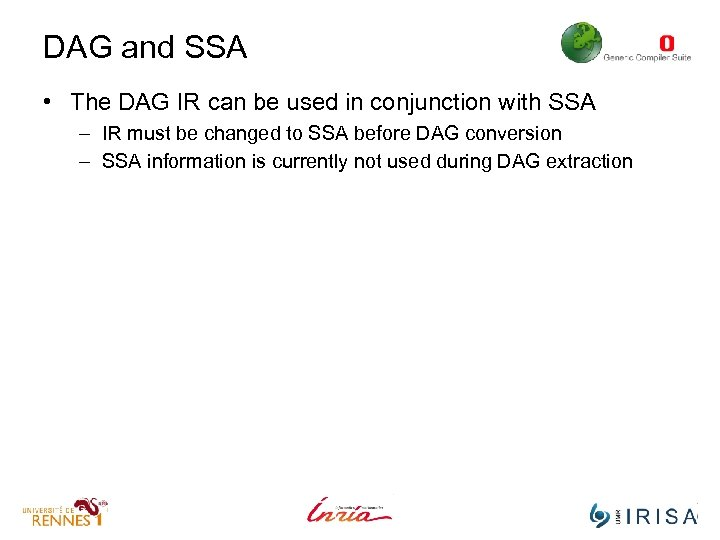DAG and SSA • The DAG IR can be used in conjunction with SSA