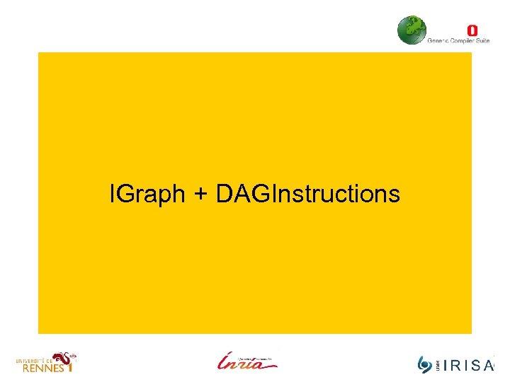 IGraph + DAGInstructions