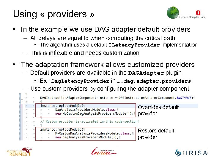 Using « providers » • In the example we use DAG adapter default providers