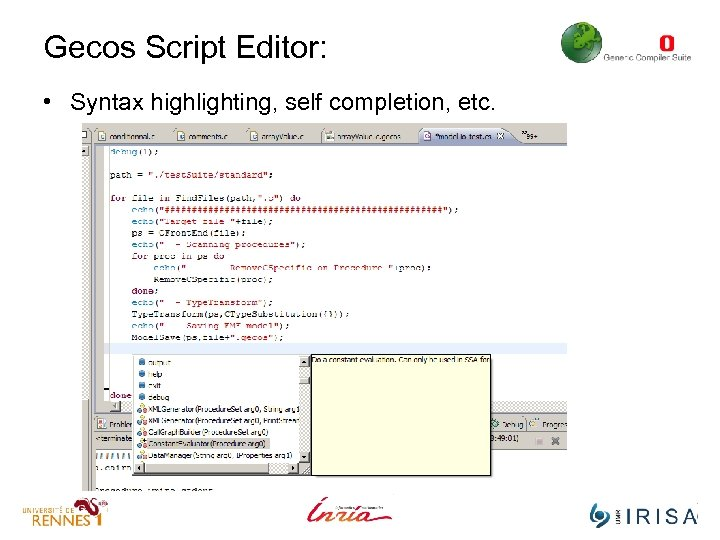 Gecos Script Editor: • Syntax highlighting, self completion, etc.