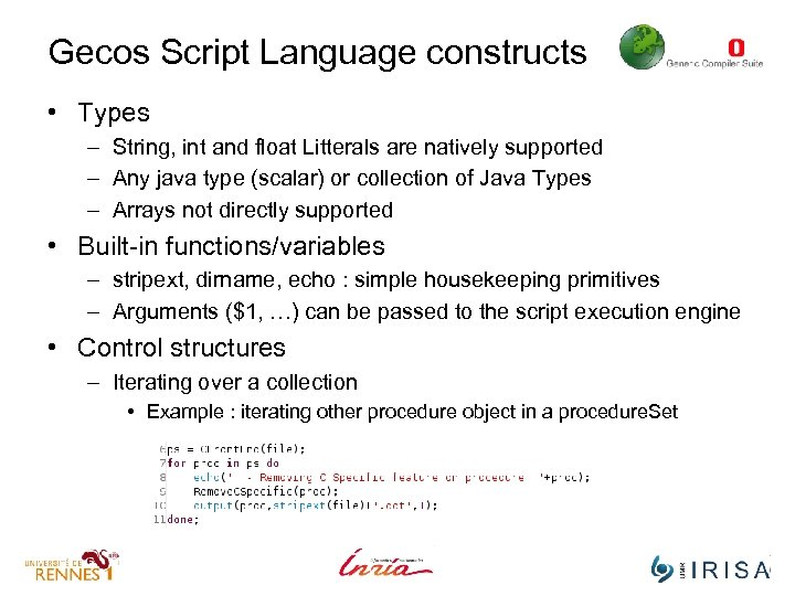 Gecos Script Language constructs • Types – String, int and float Litterals are natively