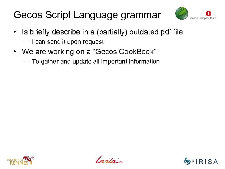 Gecos Script Language grammar • Is briefly describe in a (partially) outdated pdf file