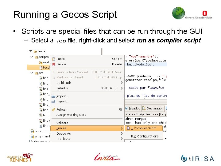 Running a Gecos Script • Scripts are special files that can be run through