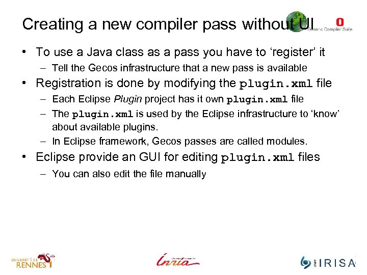 Creating a new compiler pass without UI • To use a Java class as