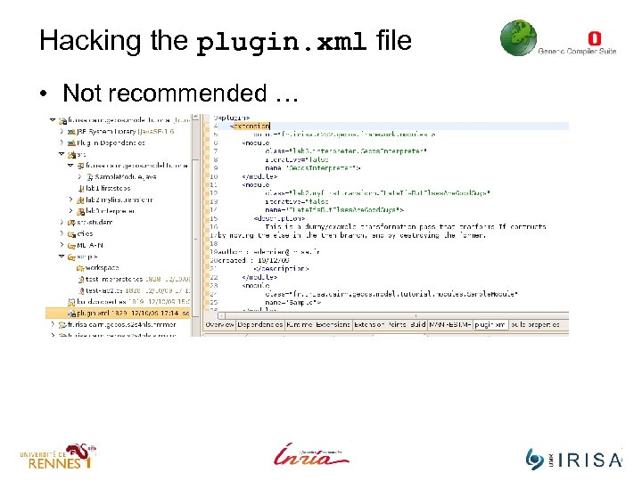Hacking the plugin. xml file • Not recommended …