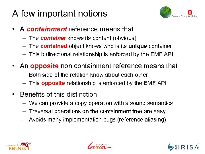 A few important notions • A containment reference means that – The container knows