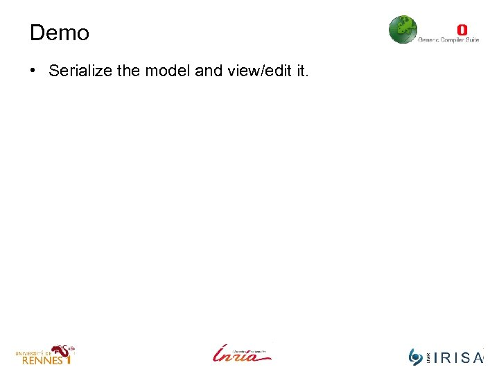 Demo • Serialize the model and view/edit it.