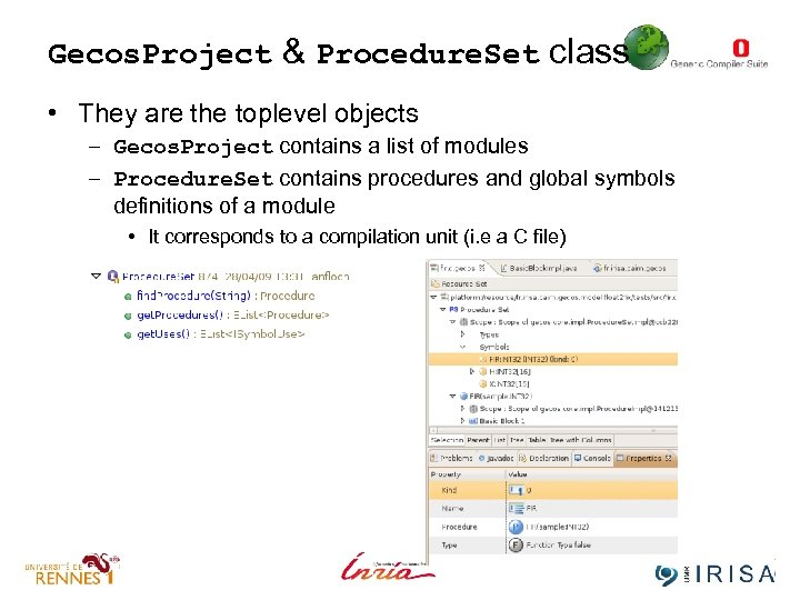 Gecos. Project & Procedure. Set class • They are the toplevel objects – Gecos.