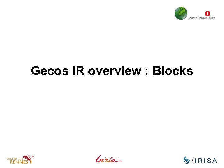 Gecos IR overview : Blocks