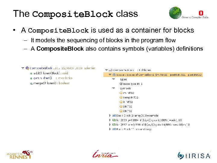 The Composite. Block class • A Composite. Block is used as a container for