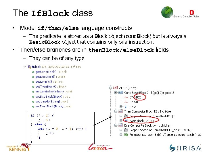 The If. Block class • Model if/then/else language constructs – The predicate is stored