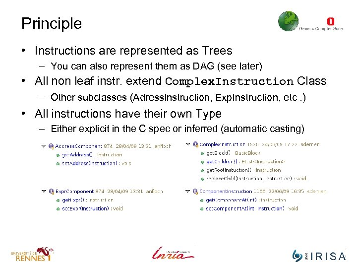 Principle • Instructions are represented as Trees – You can also represent them as