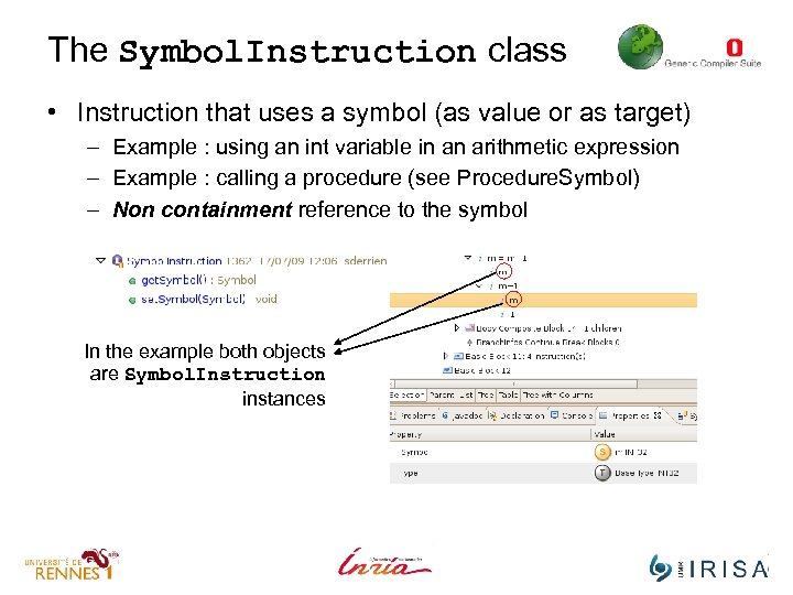 The Symbol. Instruction class • Instruction that uses a symbol (as value or as