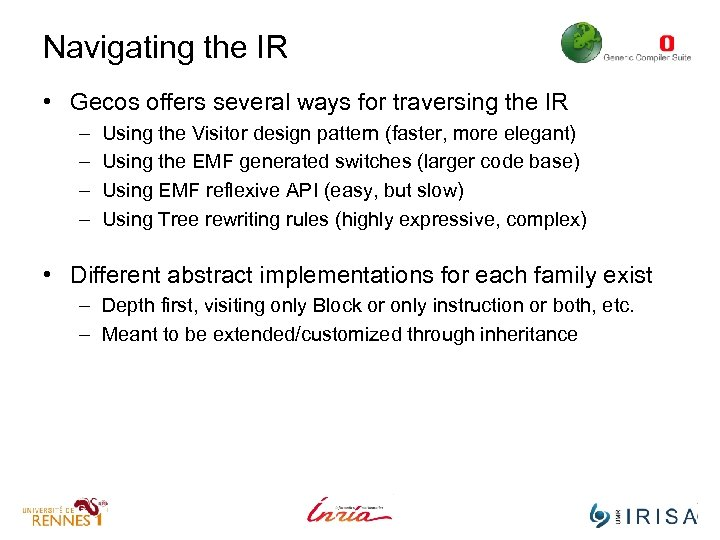 Navigating the IR • Gecos offers several ways for traversing the IR – –