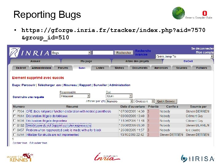 Reporting Bugs • https: //gforge. inria. fr/tracker/index. php? aid=7570 &group_id=510