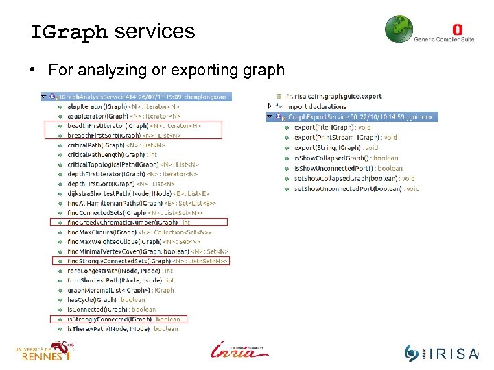 IGraph services • For analyzing or exporting graph