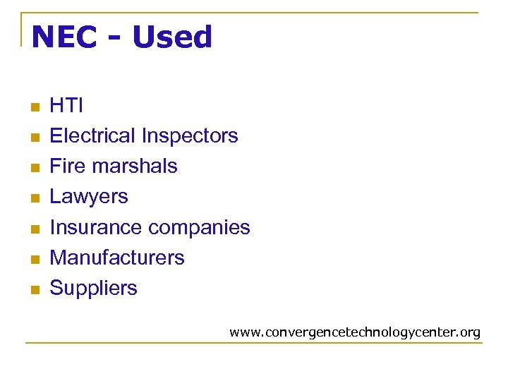 NEC - Used n n n n HTI Electrical Inspectors Fire marshals Lawyers Insurance