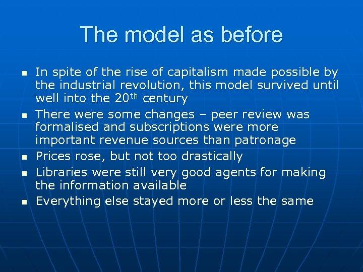The model as before n n n In spite of the rise of capitalism