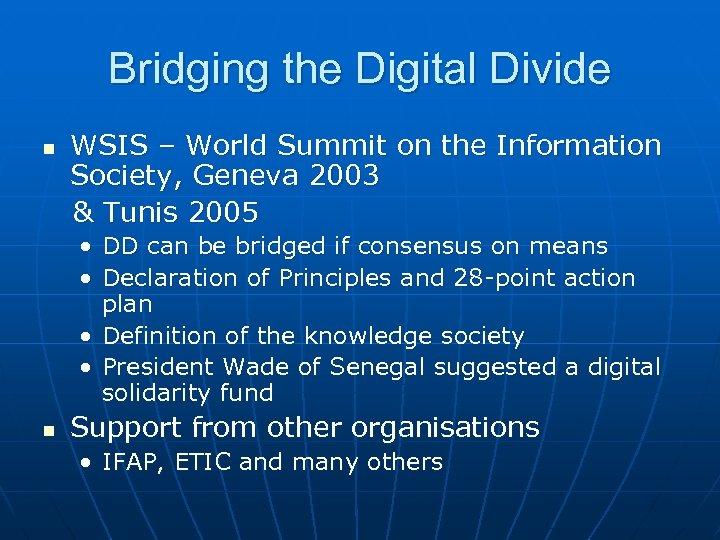 Bridging the Digital Divide n WSIS – World Summit on the Information Society, Geneva