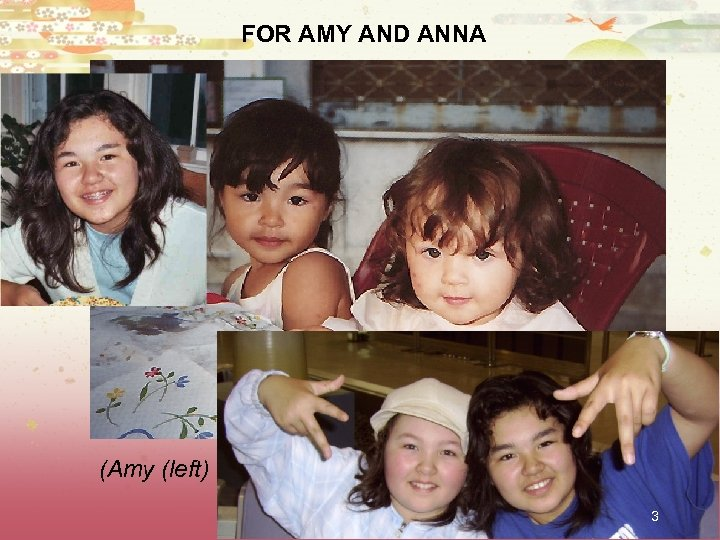 FOR AMY AND ANNA (Amy (left) and Anna Sugawara Aldwinckle 1996) 3