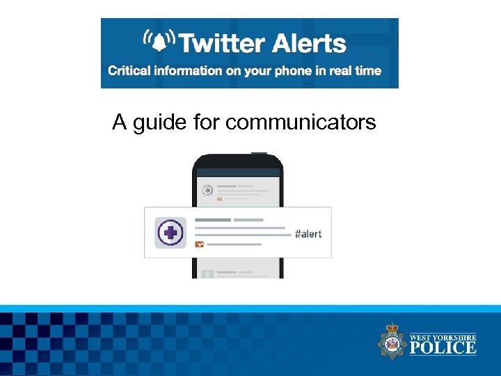 A guide for communicators