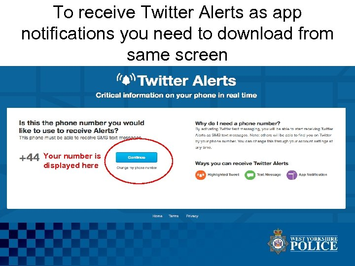 To receive Twitter Alerts as app notifications you need to download from same screen