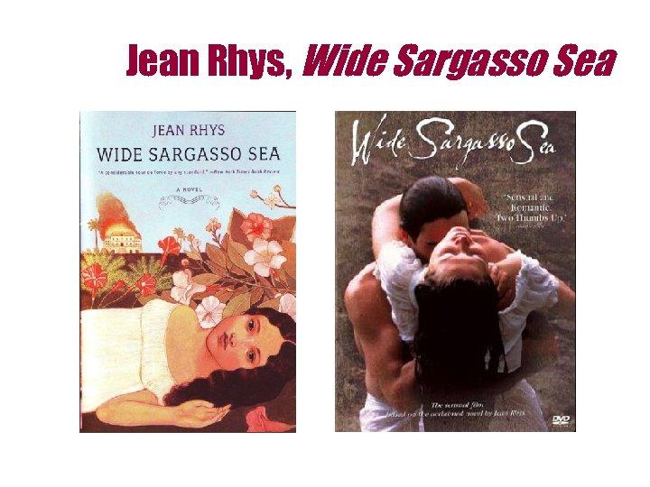 Jean Rhys, Wide Sargasso Sea