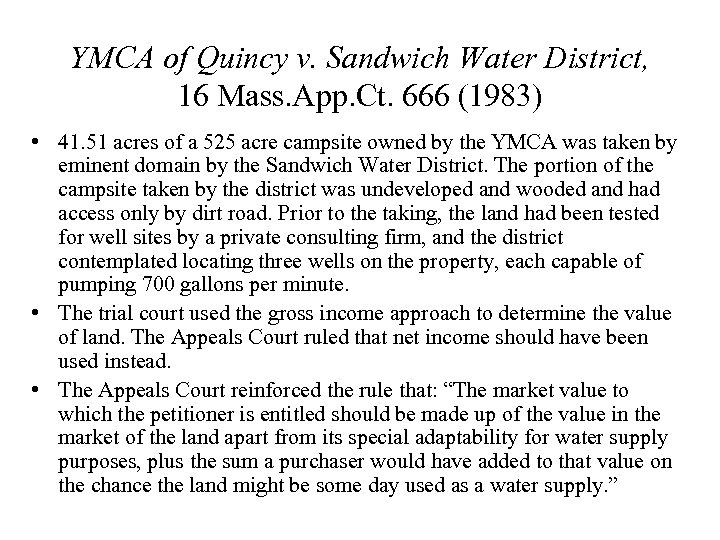 YMCA of Quincy v. Sandwich Water District, 16 Mass. App. Ct. 666 (1983) •