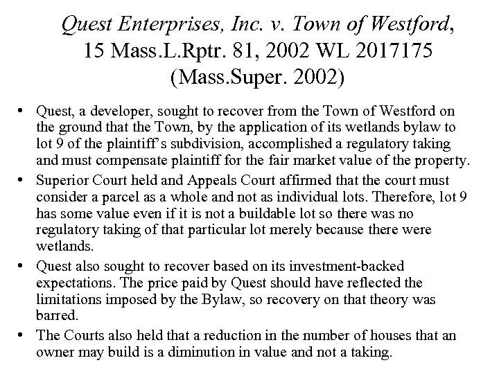 Quest Enterprises, Inc. v. Town of Westford, 15 Mass. L. Rptr. 81, 2002 WL