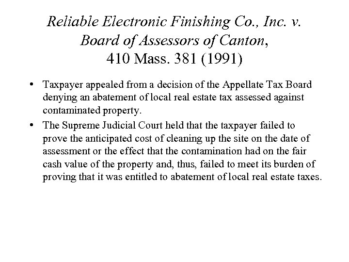 Reliable Electronic Finishing Co. , Inc. v. Board of Assessors of Canton, 410 Mass.