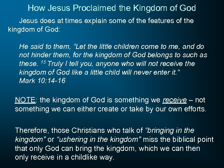 How Jesus Proclaimed the Kingdom of God Jesus does at times explain some of