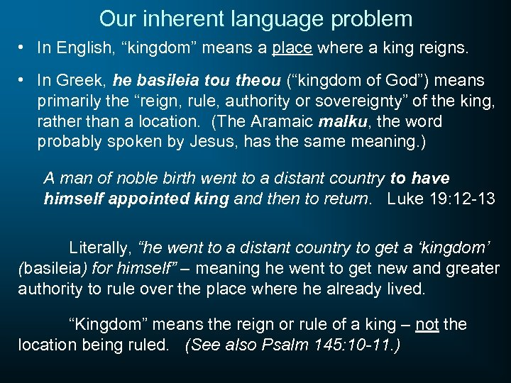 "Our inherent language problem • In English, ""kingdom"" means a place where a king"