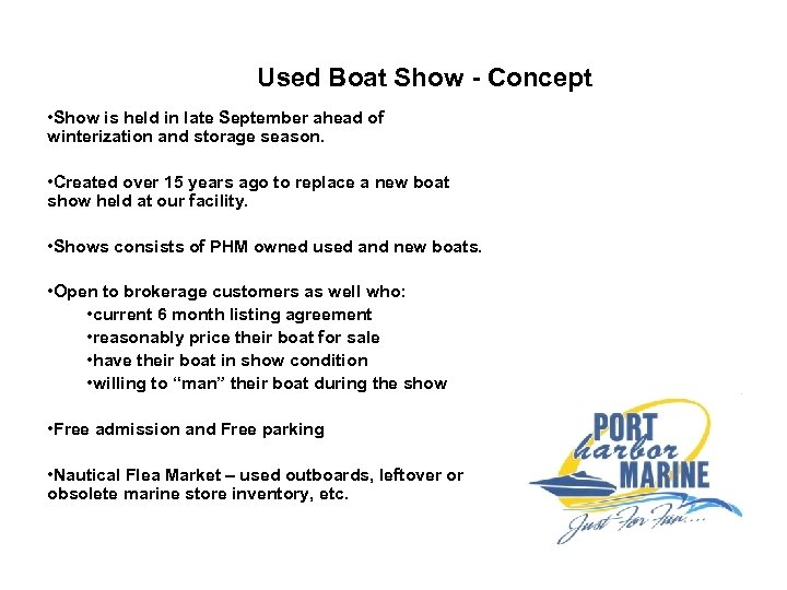 Used Boat Show - Concept • Show is held in late September ahead of