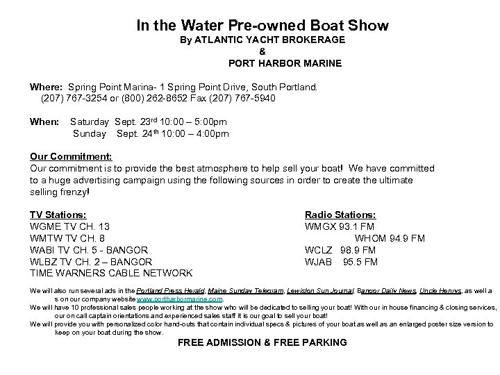 In the Water Pre-owned Boat Show By ATLANTIC YACHT BROKERAGE & PORT HARBOR MARINE