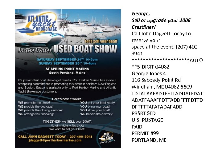 George, Sell or upgrade your 2006 Crestliner! Call John Daggett today to reserve your