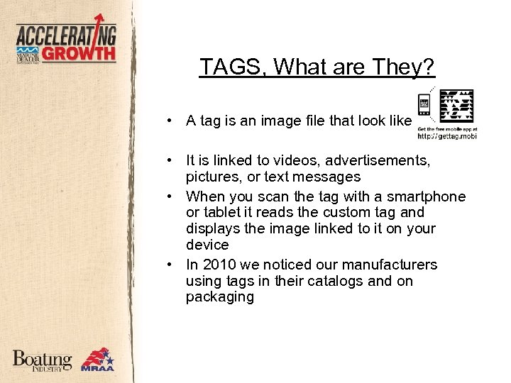 TAGS, What are They? • A tag is an image file that look like