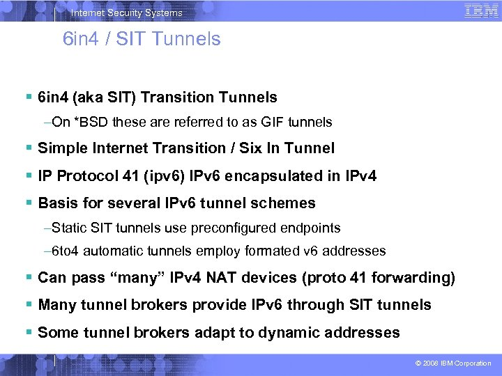 Internet Security Systems 6 in 4 / SIT Tunnels 6 in 4 (aka SIT)