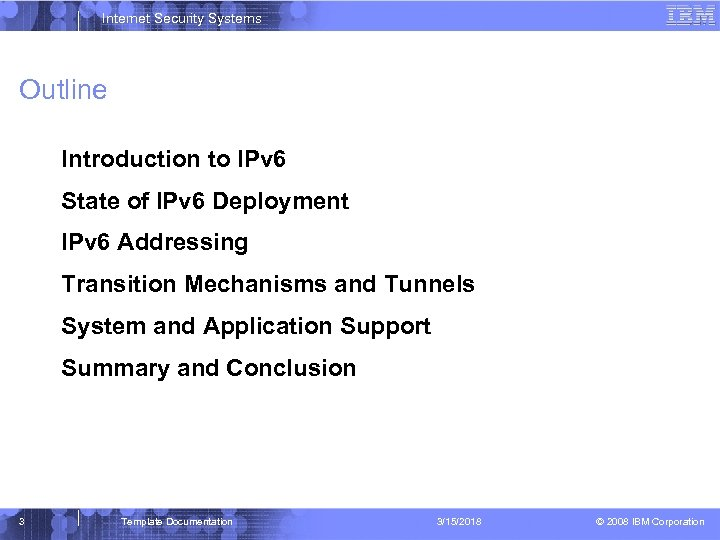 Internet Security Systems Outline Introduction to IPv 6 State of IPv 6 Deployment IPv