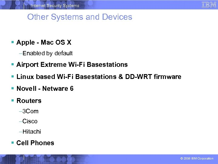 Internet Security Systems Other Systems and Devices Apple - Mac OS X –Enabled by
