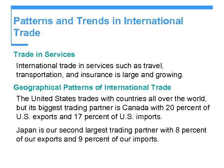 Patterns and Trends in International Trade in Services International trade in services such as