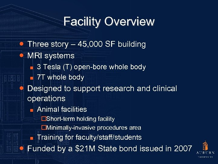 Facility Overview ● Three story – 45, 000 SF building ● MRI systems ■