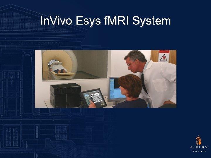 In. Vivo Esys f. MRI System