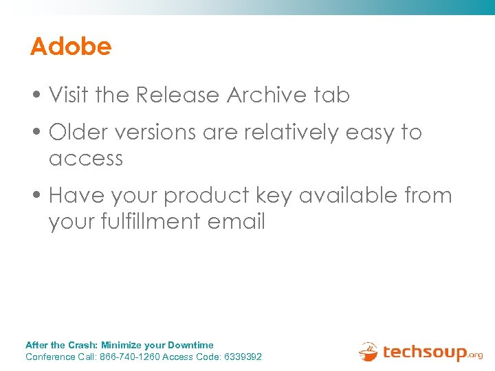 Adobe • Visit the Release Archive tab • Older versions are relatively easy to