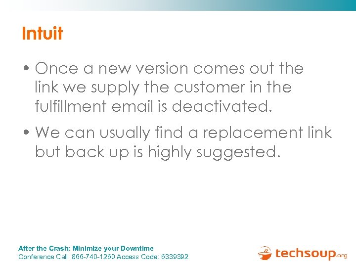 Intuit • Once a new version comes out the link we supply the customer