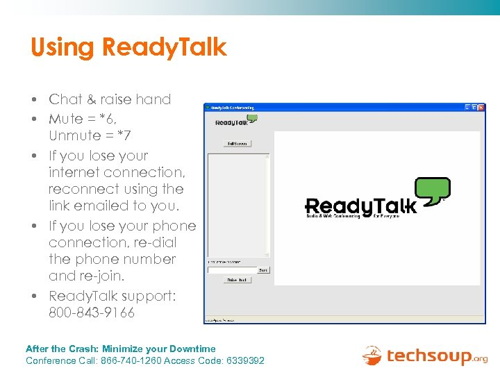 Using Ready. Talk • Chat & raise hand • Mute = *6, Unmute =