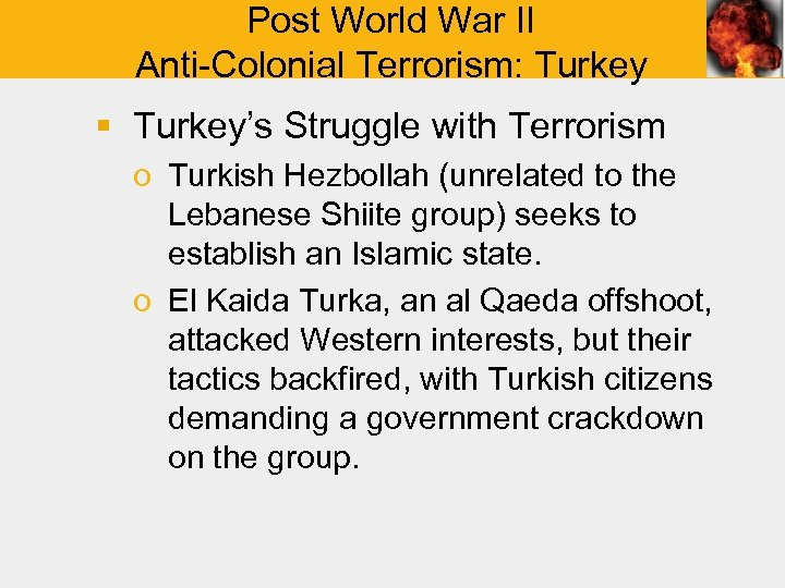 Post World War II Anti-Colonial Terrorism: Turkey § Turkey's Struggle with Terrorism o Turkish